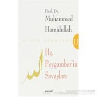 Hz. Peygamberin Savaşları-Muhammed Hamidullah