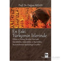 En Eski Türkçenin İzlerinde-Doğan Aksan