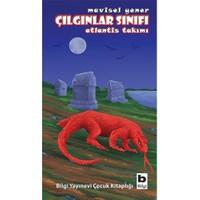 Çılgınlar Sınıfı: Atlantis Takımı