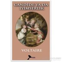 Candide Ya Da İyimserlik - Voltaire
