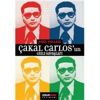 Çakal Carlos'Un Gizli Savaşları-John Follain