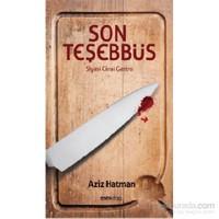 Son Teşebbüs-Aziz Hatman