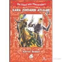 Da Vinci'Nin Maceraları - 4: Kara Zindanın Atlıları ( Da Vincis Fölle 4 )-Alfred Bekker