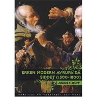 Erken Modern Avrupa'da Şiddet (1500-1800) - Julius R. Ruff