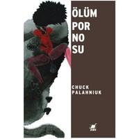 Ölüm Pornosu - Chuck Palahniuk