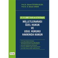 Milletlerarası Özel Hukuk ve Usul Hukuku Hakkında Kanun - B. Bahadır Erdem
