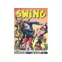 Özel Seri Swing Sayı: 6 Büyülü Kayalık - Wata-Wata Katliamı - Esse Gesse