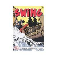 Swing Sayı: 8 Uzun Kuşatma - Düşman Kardeşler - Sallanan Topraklar
