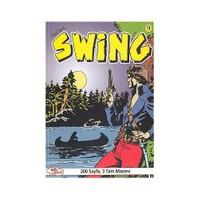 Özel Seri Swing Sayı: 9 Öldüren Heykel - Hayaletin Mirasçıları - Şarkıcının Esrarı