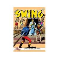 Özel Seri Swing Sayı: 21 Mumyanın Dirilişi - Unutturan İlaç - Kutsal Maymunlar Çukuru