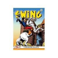 Özel Seri Swing Sayı: 22 Kölelerin İsyanı - Gamlı Baykuş'Un Sırrı - Spartaküs-Esse Gesse