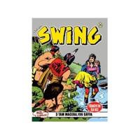 Özel Seri Swing Sayı: 26 Kan Borcu - İnsan Lesca - Kürk Avcıları - Esse Gesse