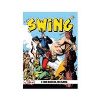 Özel Seri Swing Sayı: 28 Teslimiyet - Stork Canavarı - Dazlak Kafa