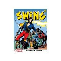 Özel Seri Swing Sayı: 29 Gamlı Baykuş'un Büyüsü - Kötülüğün Simgesi - Kölelerin İsyanı