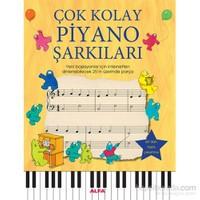 Çok Kolay - Piyano Şarkıları - Yeni başlayanlar için internetten dinlenebilecek 25'in üzerinde parça