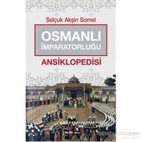 Osmanlı İmparatorluğu - Ansiklopedisi