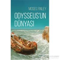 Odysseus'Un Dünyası-Moses Finley