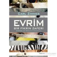 Evrim - Bir Fikrin Zaferi - Stephen Jay Gould'Un Sunumuyla-Carl Zimmer