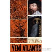Yeni Atlantis - Latinceden Çeviren Çiğdem Dürüşken