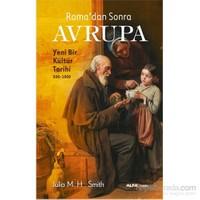 Roma'Dan Sonra Avrupa-Julia M. H. Smith
