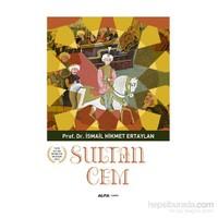 Sultan Cem-İsmail Hikmet Ertaylan