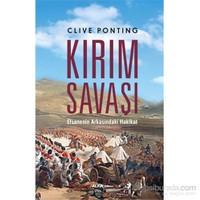 Kırım Savaşı - Efsanenin Arkasındaki Hakikat-Clive Ponting