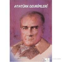 Atatürk Kitapları: Atatürk Devrimleri-A. Ferhan Oğuzkan