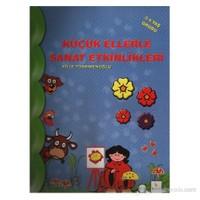 Küçük Ellerle Sanat Etkinlikleri (3-4 Yaş Grubu) - Filiz Türkmenoğlu