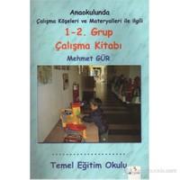 Anaokulunda Çalışma Köşeleri Ve Materyalleri İle İlgili 1-2. Grup Çalışma Kitabı
