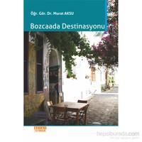 Bozcaada Destinasyonu-Murat Aksu