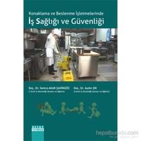 Konaklama ve Beslenme İşletmelerinde İş Sağlığı ve Güvenliği
