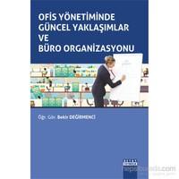 Ofis Yönetiminde Güncel Yaklaşımlar Ve Büro Organizasyonu