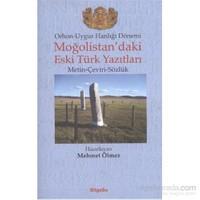 Moğolistandaki Eski Türk Yazıtları-Mehmet Ölmez