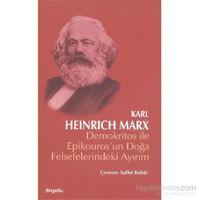 Demokritos İle Epikourosun Doğa Felsefelerindeki Ayırım-Karl Marx