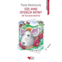 Size Anne Diyebilir Miyim ?-Paola Mastrocola