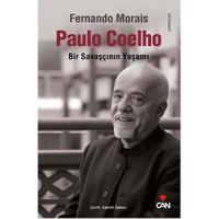 Paulo Coelho - Bir Savaşçının Yaşamı - Fernando Morais