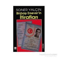 Binbaşı Ersever''in İtirafları