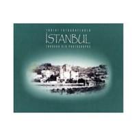 Tarihi Fotoğraflarla İstanbul - Through Old Photographs