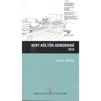 Kent - Kültür - Demokrasi