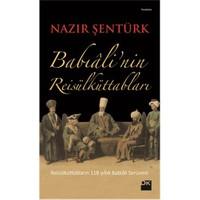 Babiali'Nin Reis'Ül Küttabları-Nazır Şentürk