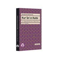 Kuran'In Kalbi (14. Yüzyıla Ait Bir Sure-İ Yasin Tefsiri)-Mustafa Bin Muhammed