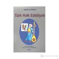 Türk Halk Edebiyatı - Ignacz Kunos