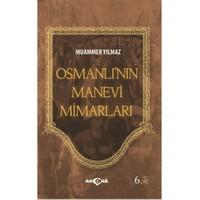 Osmanlının Manevi Mimarları-Muammer Yılmaz