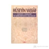 Hüseyin Vassaf Hayatı - Eserleri Ve Şiirlerinden Seçmeler-Mustafa Tatcı