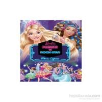 Barbie Prenses Ve Rock Star - Filmin Öyküsü