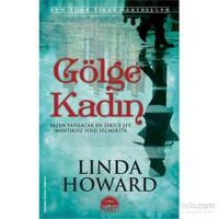 Gölge Kadın-Linda Howard