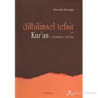 Dilbilimsel Tefsir ve Kur'an'ı Anlamaya Katkısı