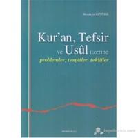 Kur'an, Tefsir ve Usul Üzerine (Problemler, Tespitler, Teklifler)