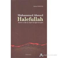 Muhammed Ahmed Halefullah (Eserleri ve Kur'an Tefsiri ile İlgili Görüşleri)