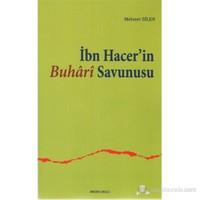 İbn Hacer'İn Buhari Savunusu-Mehmet Bilen